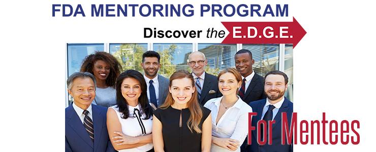 FDA Mentoring Program Training for Mentees